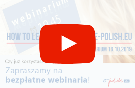How to learn Polish with e-polish.eu? Webinar recording 16.10.2019